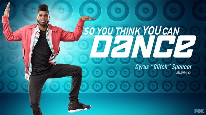 Cyrus Glitch Spencer-So You Think You Can Dance Wallpaper Views:9014