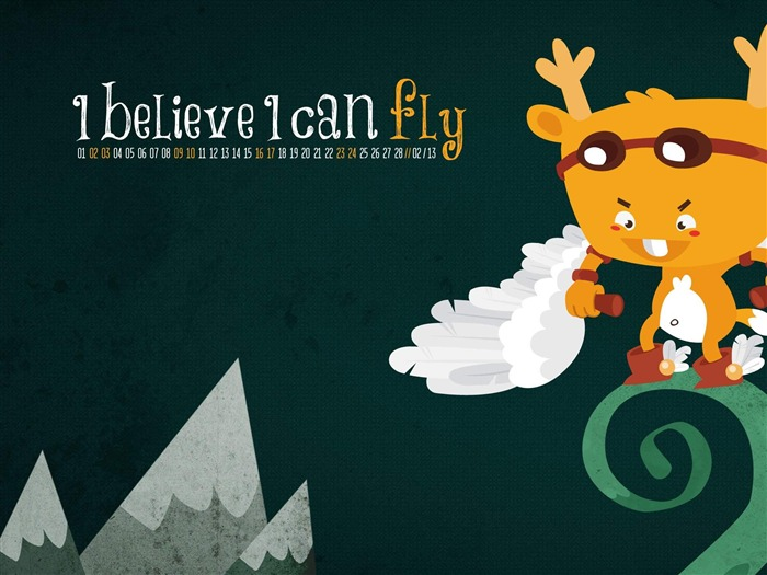 I Believe I Can Fly-February 2013 calendar desktop themes wallpaper Views:4182