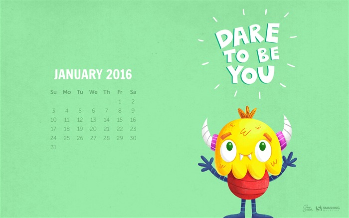 Dare To Be You-January 2016 Calendar Wallpaper Views:2086