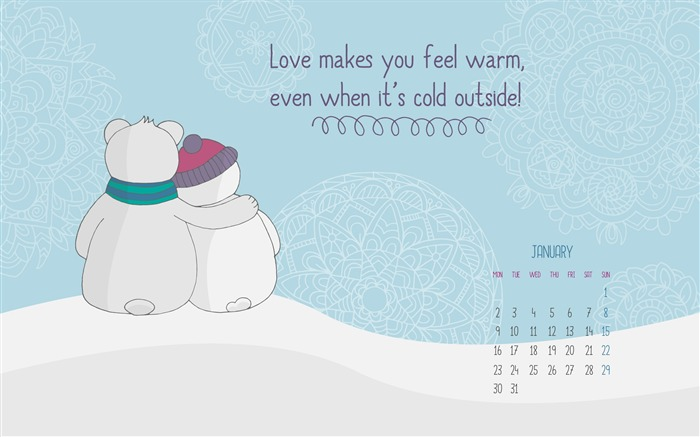 Love Makes You Warm-January 2017 Calendar Wallpaper