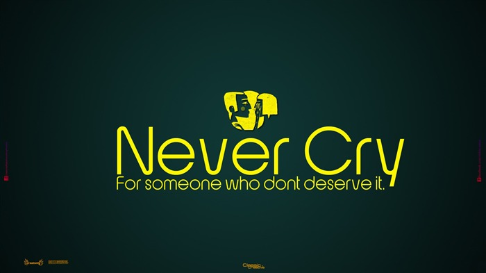 Never cry-Text Artistic Design HD Wallpaper Views:821