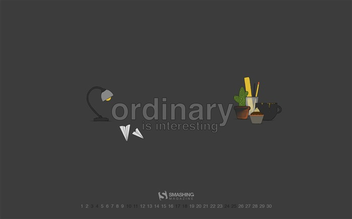 Ordinary Is Interesting-June 2017 Calendar Wallpaper