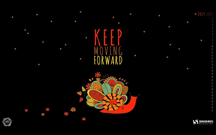 Keep Moving Forward-July 2017 Calendar Wallpaper Views:1036