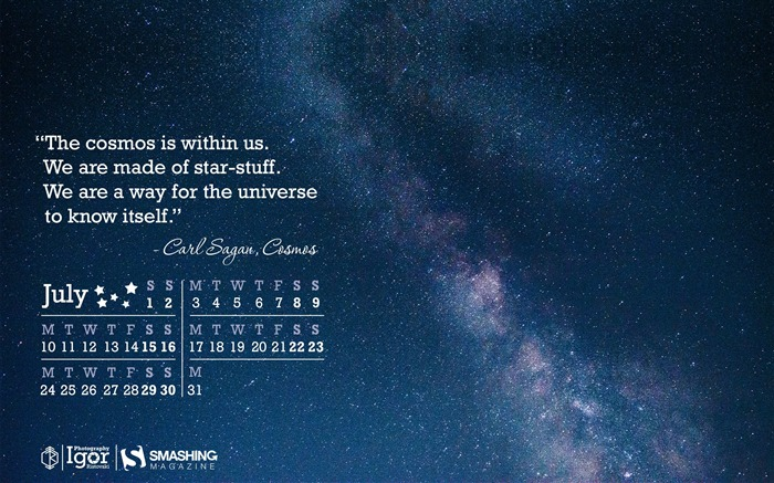 We Are All Made Of Star Stuff-July 2017 Calendar Wallpaper Views:584