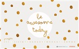 Title:Be Awesome Today-January 2014 calendar wallpaper Views:3333