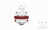 Title:Have A Minimal Christmas-December 2014 Calendar Wallpaper Views:2970