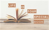 Title:Life is your special book-Text Artistic Design HD Wallpaper Views:822